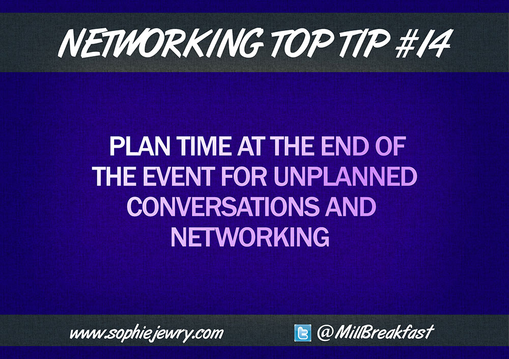 Networking Top Tip #14 – Plan Time For Networking
