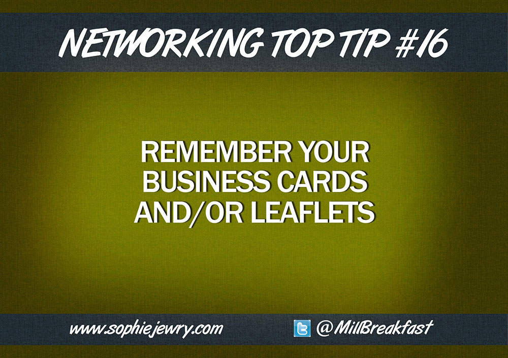 Networking Top Tip #16 – Remember Your Business Cards