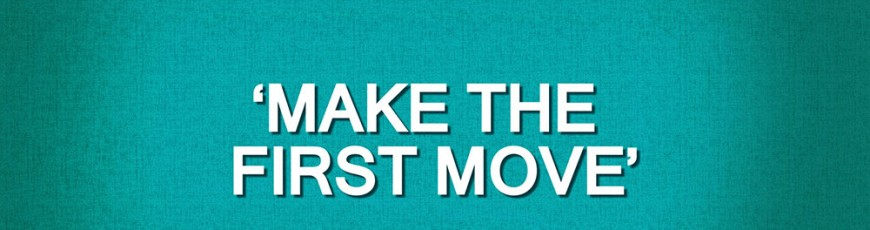 Networking Top Tip #19 – Make The First Move