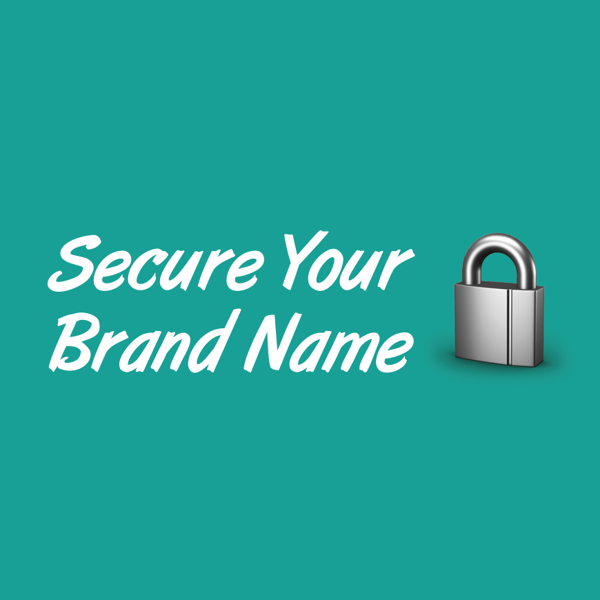 How Do I Secure My Brand Name?